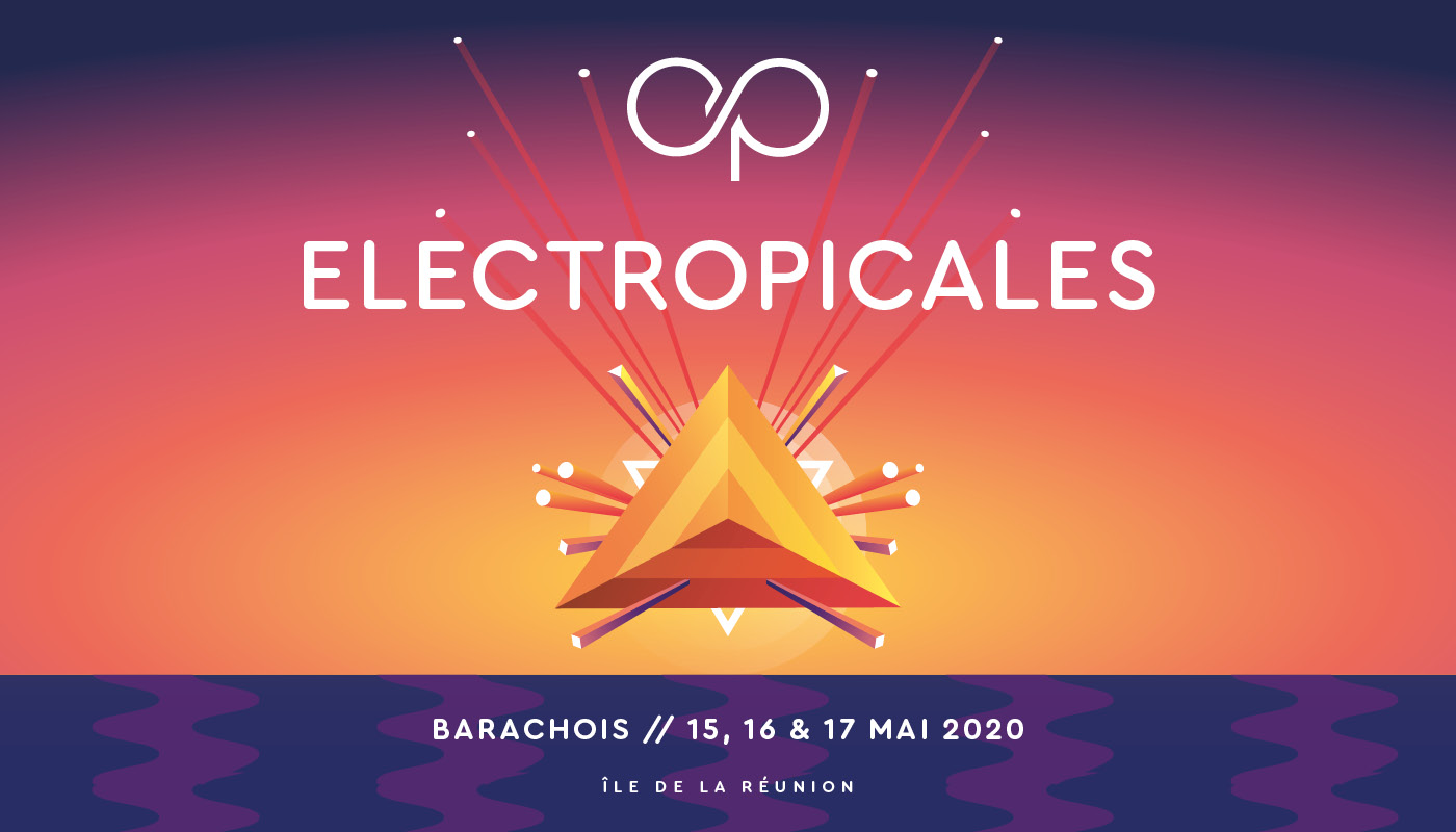 Les Electropicales – REPORT