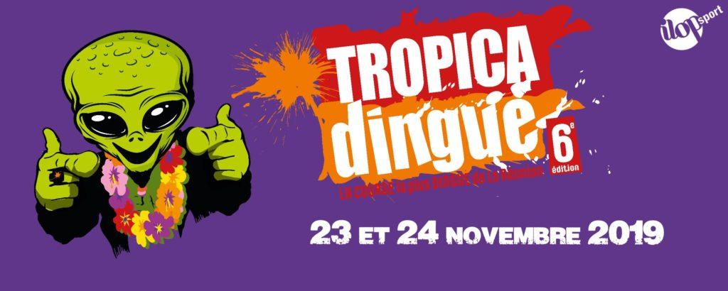 tropicadingue 23 et 24 novembre 2019