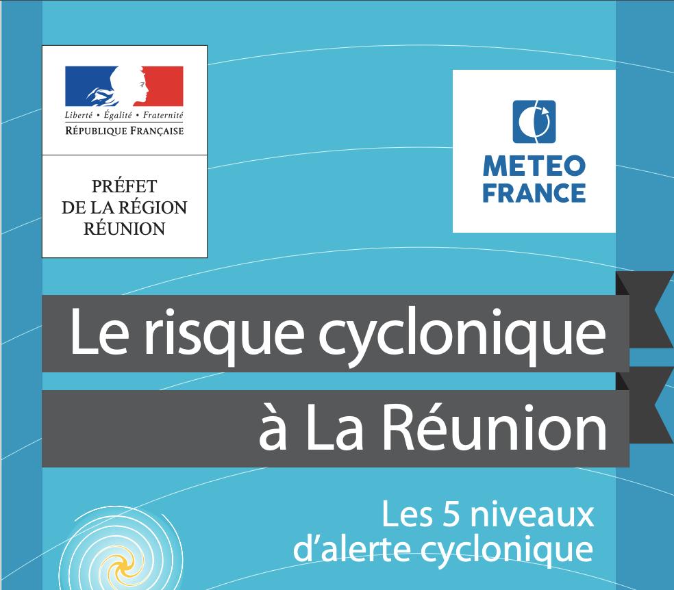 Saison Cyclonique 2019-2020 à La Réunion : le guide pratique