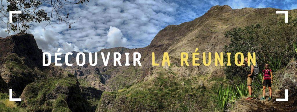 découvrir l'île de La Réunion