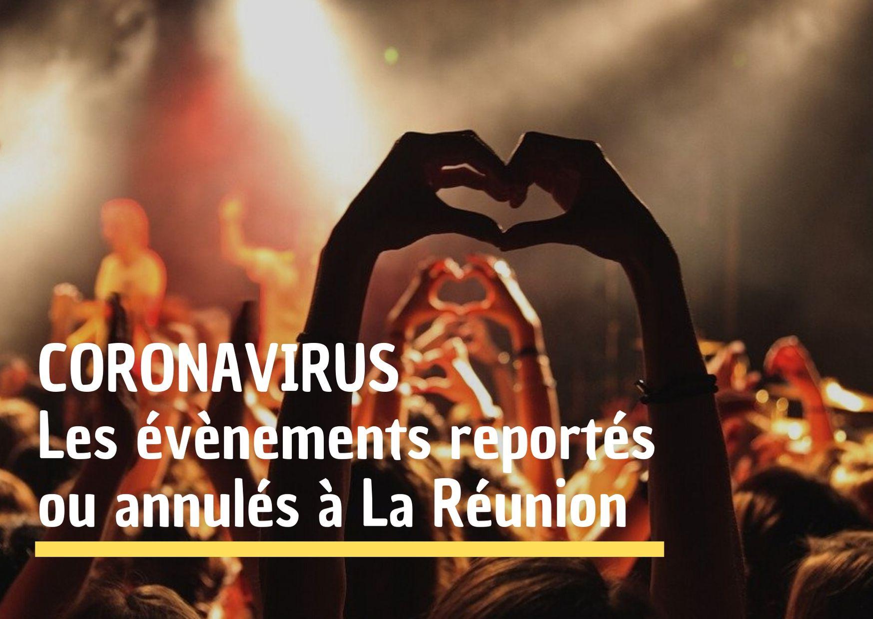 Coronavirus : l'Agenda des évènements reportés ou annulés à La Réunion